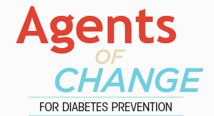 Agents of Changes - Diabetes Prevention