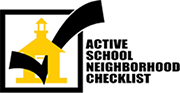 Active School Neighborhood Checklist